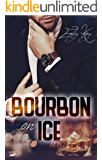 Bourbon on Ice