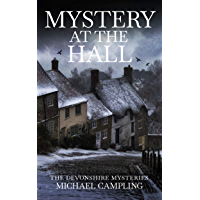 Mystery at The Hall: A British Mystery (The Devonshire Mysteries Book 3)