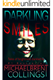 Darkling Smiles: Tales of Brightness Darkled