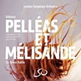 Debussy: Pelleas et Melisande (LSO/Rattle) [3 Hybrid plus Pure Audio