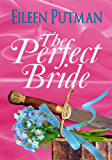 The Perfect Bride: Regency Romance (Love in Disguise Book 1)