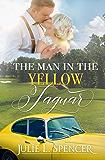 The Man in the Yellow Jaguar: LDS Christian Romance