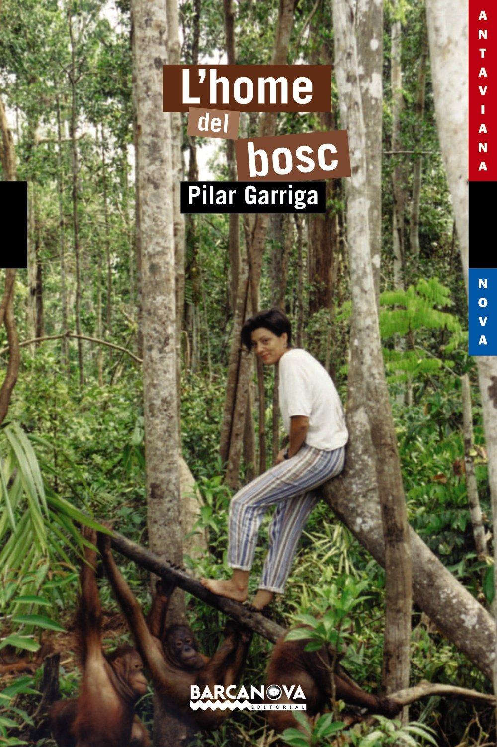 Read Online L'home Del Bosc / The Man of the Forest (Llibres Infantils I Juvenils-antaviana-antaviana Blava) (Catalan Edition) ebook