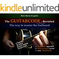 The Guitar Code Revisited: The way to master
