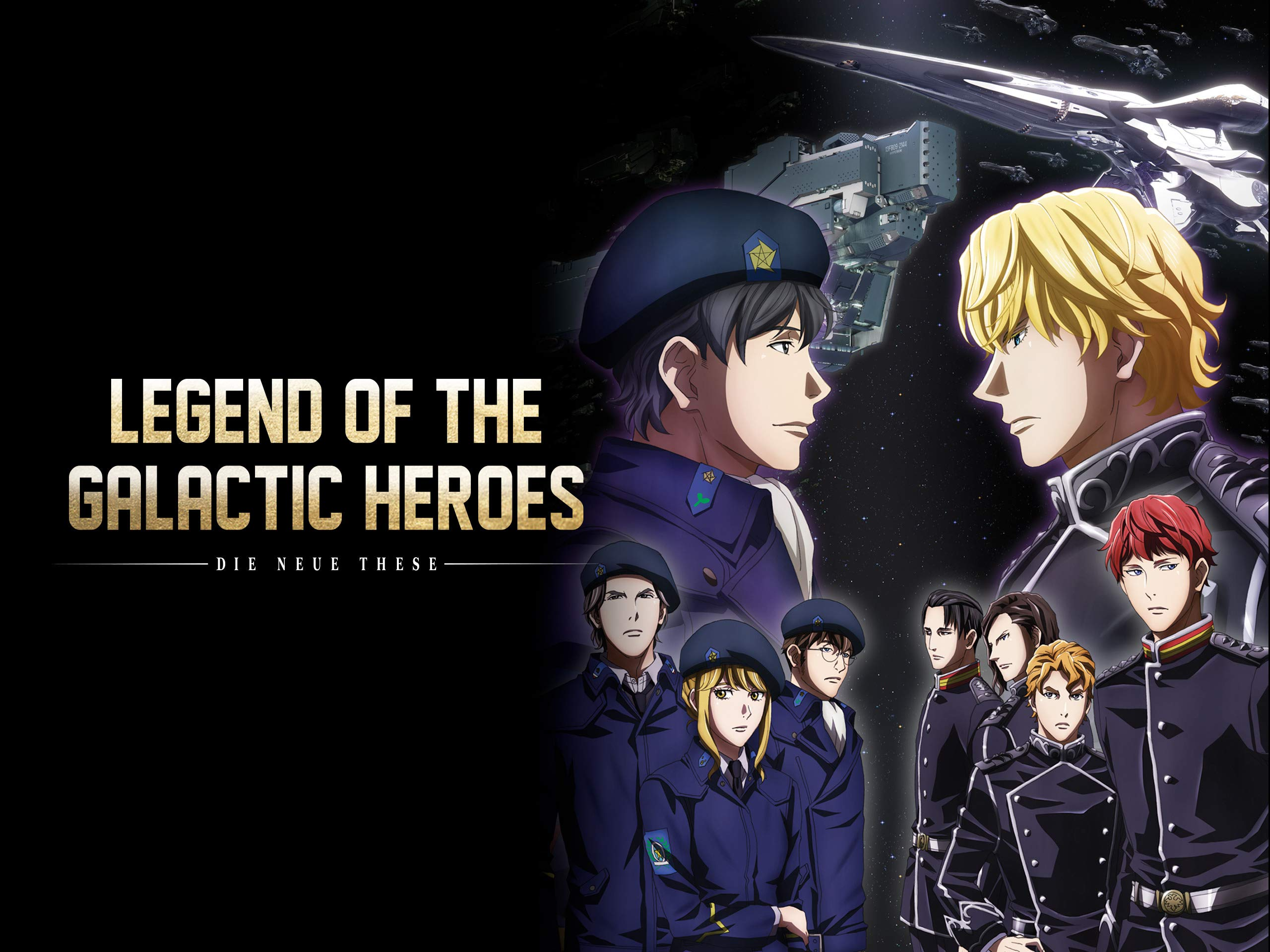 Watch Legend Of The Galactic Heroes Die Neue These Season 1