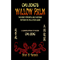 Willow Palm: A Simple Yet Powerful Self Defense Pattern