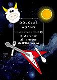 Ristorante al termine dell'Universo (Guida galattica per gli autostoppisti Vol. 2)