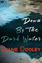 Down By The Dark Water Kindle Edition
