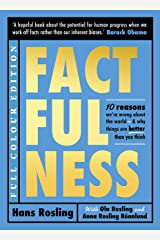Factfulness Illustrated: Ten Reasons We're Wrong About the World - Why Things are Better than You Think (English Edition) eBook Kindle
