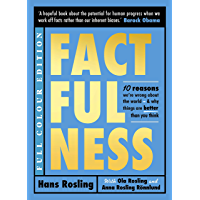Factfulness Illustrated: Ten Reasons We're Wrong About the World - Why Things are Better than You Think (English Edition)