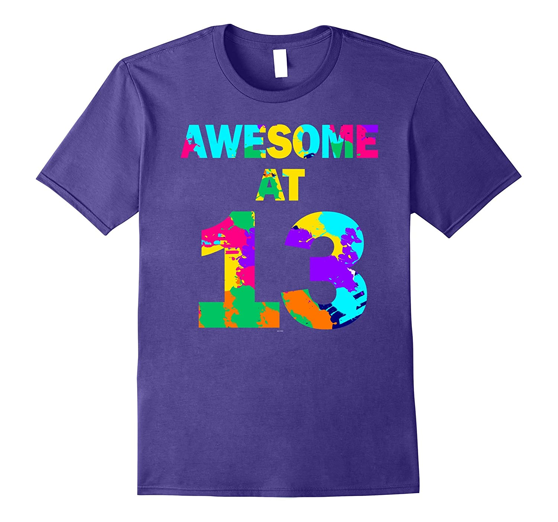 13th birthday gift shirt for 13 year old teenage girl boy-ah my shirt one gift