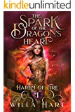 The Spark of the Dragon's Heart: A Reverse Harem Paranormal Fantasy Romance (Harem of Fire Book 1)