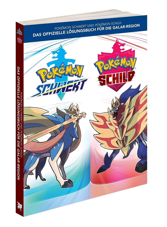 Pokémon Schwert und Pokémon Schild: Das offizielle Lösungsbuch für die Galar-Region