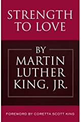 Strength to Love Kindle Edition