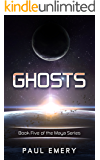 Ghosts (The Maya Series Book 5)