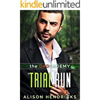 Trial Run (The DADcademy Book 3)