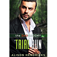 Trial Run (The DADcademy Book 3) (English Edition)