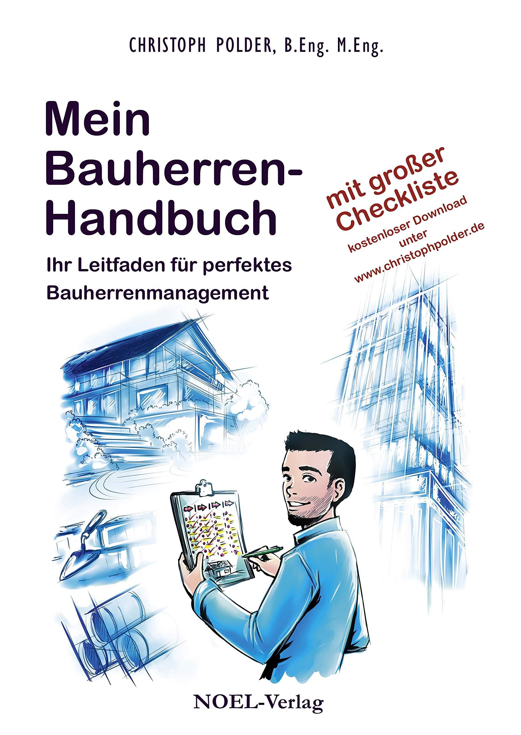 Mein Bauherren Handbuch  Ihr Leitfaden Für Perfektes Bauherrenmanagement
