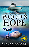 Wood's Hope: Action and Adventure in the Florida Keys (Mac Travis Adventures Book 11)