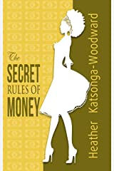 The SECRET Rules Of MONEY Kindle Edition