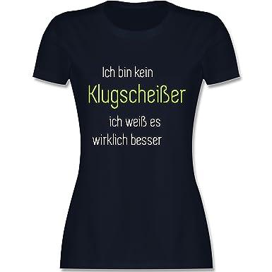 Sprüche - Ich Bin Kein Klugscheißer Ich Weiß es Wirklich Besser - Damen T- Shirt Rundhals: Shirtracer: Amazon.de: Bekleidung
