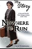 My Story: Nowhere to Run