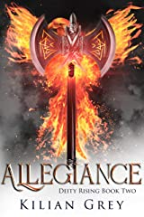 Allegiance (Deity Rising Book 2) Kindle Edition