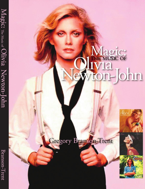 Magic The Music Of Olivia Newton John Branson Trent Gregory 9781425123932 Amazon Com Books