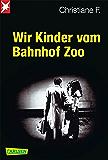 Wir Kinder vom Bahnhof Zoo (German Edition)