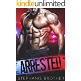 ARRESTED - A Cop Stepbrother Romance (Cops and Bad Boys Book 1)