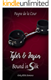 Tyler and Jason (Bound in Silk Book 1)