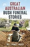 Great Australian Bush Funeral Stories (Great Australian Stories)