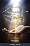 Spirit Baptism and the 1888 Message of Righteousness by Faith: 10 Days Prayer and Devotional