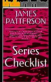 JAMES PATTERSON SERIES CHECKLIST - Reading Order of ALEX CROSS, WHEN THE WIND BLOWS, WOMEN'S MURDER CLUB, MAXIMUM RIDE, HONEYMOON, MICHAEL BENNETT, DANIEL ... AND WIZARD, PRIVATE, ... (English Edition)
