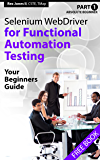 Absolute Beginner (Part 1) Selenium WebDriver for Functional Automation Testing: Your Beginners Guide (English Edition)