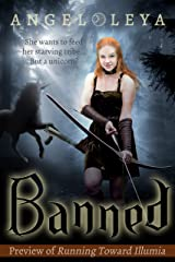 Banned: A Preview of Running Toward Illumia Kindle Edition