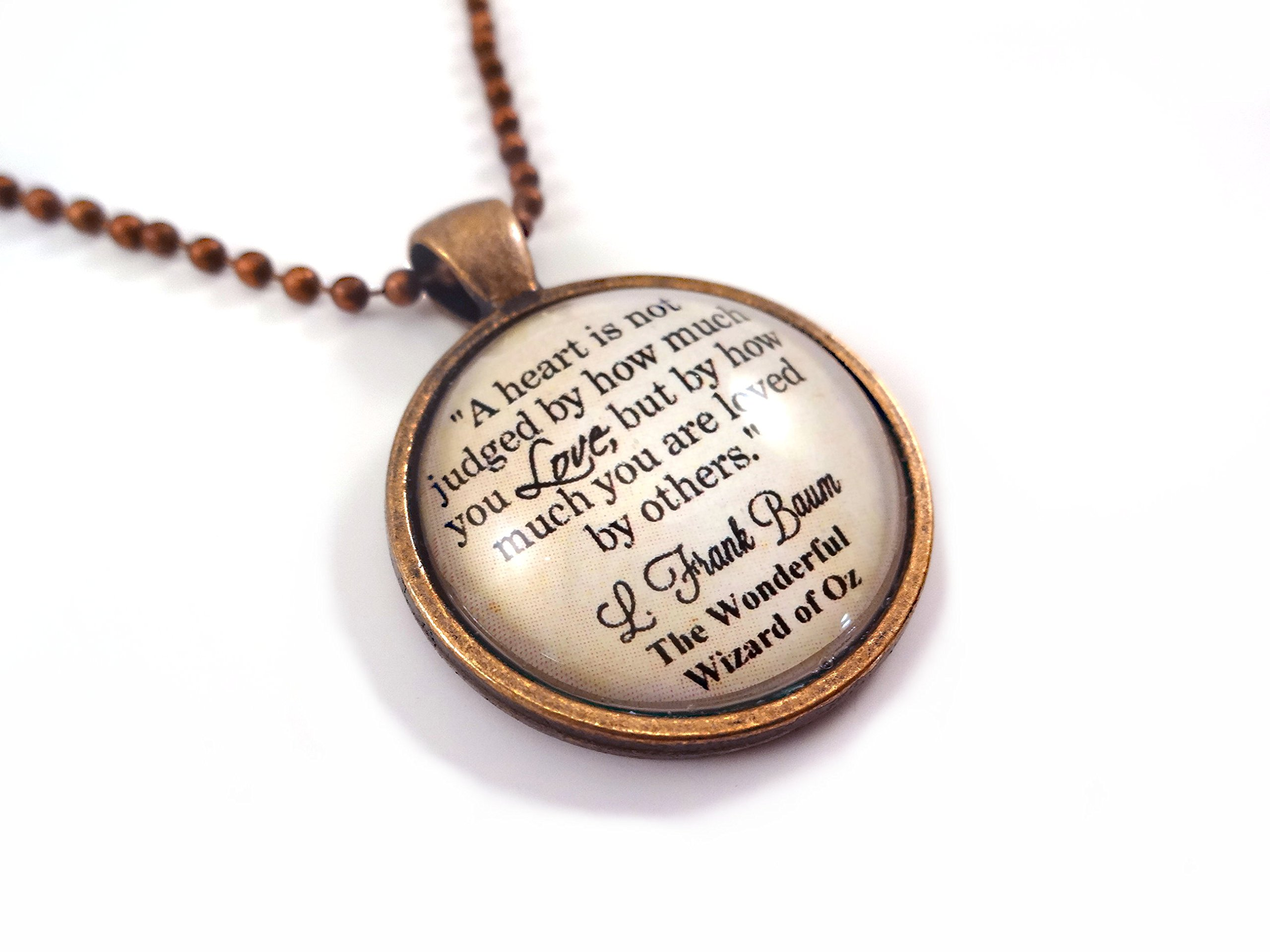 Wonderful Wizard of Oz Quote Necklace a Heart Is Not Judged Antique Copper Pendant
