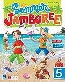 Summer Jamboree. Per la Scuola elementare: 5