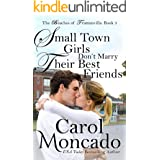 Small Town Girls Don't Marry Their Best Friends: Contemporary Christian Romance (Beaches of Trumanville Book 3)