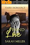 Blind Love: Amish Romance