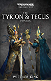 The Tyrion and Teclis Omnibus (Warhammer Chronicles)