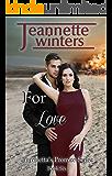 For Love (Turchetta's Promise Book 6)
