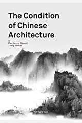 The Condition of Chinese Architecture