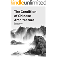 The Condition of Chinese Architecture book cover
