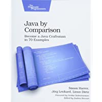Java by Comparison: Become a Java Craftsman in 70 Examples