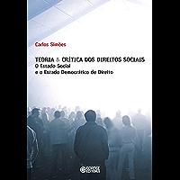 Teoria & crítica dos direitos sociais: O Estado social e o Estado democrático de direito