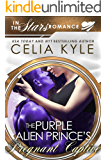 The Purple Alien Prince's Pregnant Captive (Scifi Alien Secret Baby Romance): In the Stars Romance