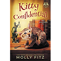 Kitty Confidential: A Hilarious Cozy Mystery with One Very Entitled Cat Detective (Pet Whisperer P.I. Book 1) (English Edition)