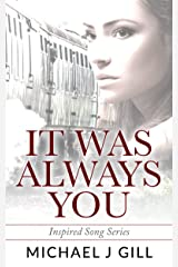It Was Always You: Inspired Song Short Story Series - Book One Kindle Edition