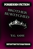Brother Bewitched (Shattered Isles Book 1)